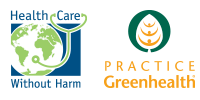 Health Care Without Harm and Practice Greenhealth